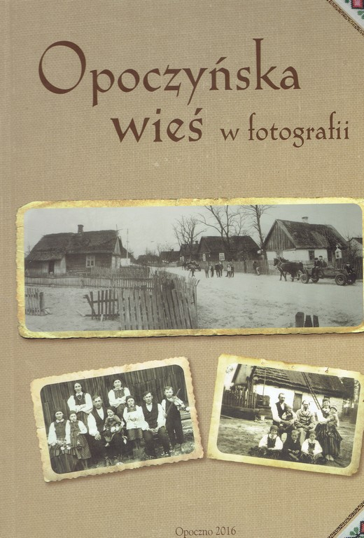 Opoczyńska wieś w fotografii