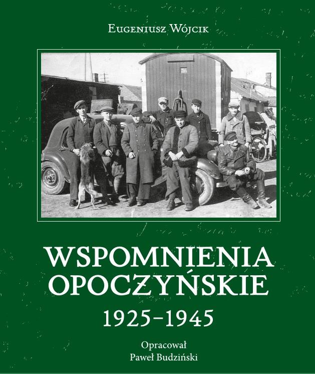 Wspomnienia opoczyńskie 1925-1945