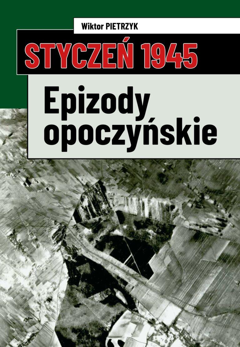 Styczeń 1945. Epizody opoczyńskie